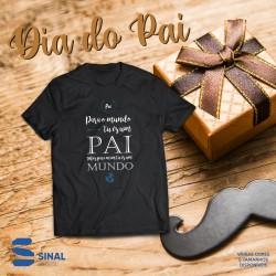 "T-shirt ""Para Mim És o Mundo"""