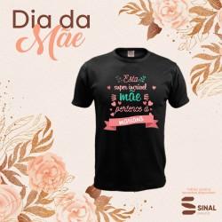"""T-shirt """"Mãe Incrível"""""""